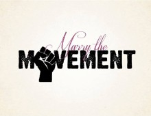 Marry the Movement